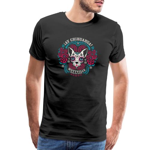 Muttville's AY CHIHUAHUA! - Men's Premium T-Shirt