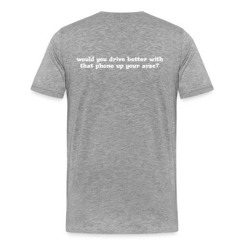 Phone up Arse White - Men's Premium T-Shirt