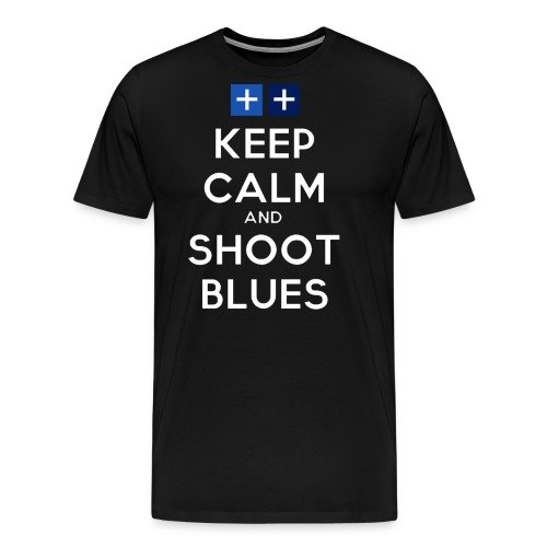 keepcalmandshootblues 2013 03 26 05 32 1 - Men's Premium T-Shirt