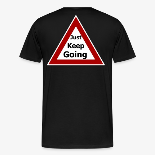 Just keep Going - Men's Premium T-Shirt