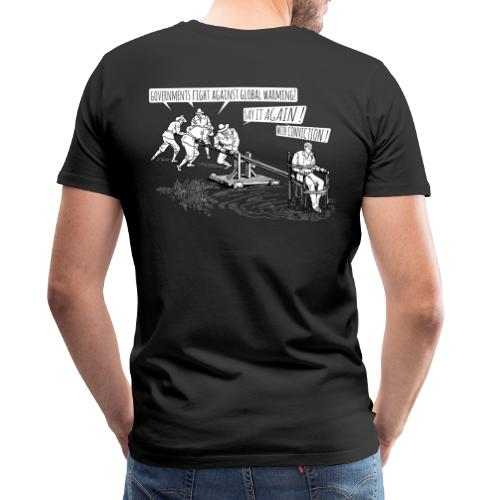 Governments fight against global warming! - Men's Premium T-Shirt