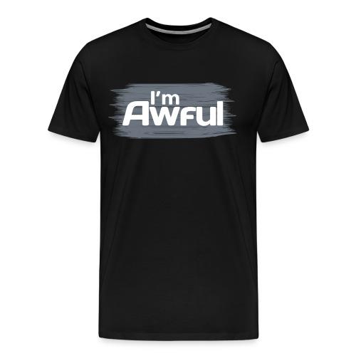 I m Awful png - Men's Premium T-Shirt