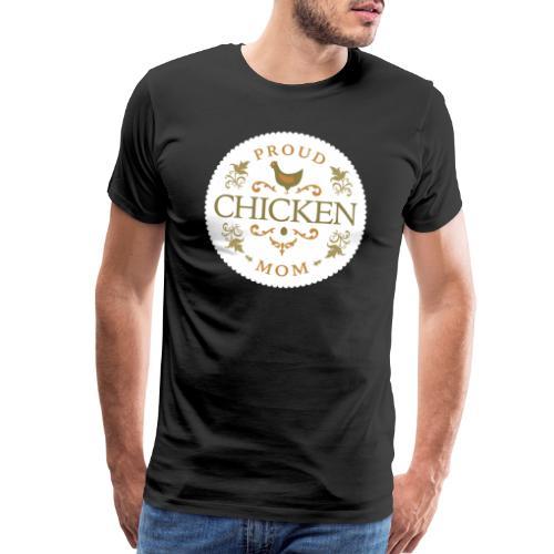 proud chicken mom - Men's Premium T-Shirt