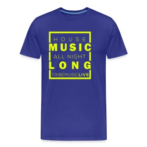 House Music (All night long) - Men's Premium T-Shirt