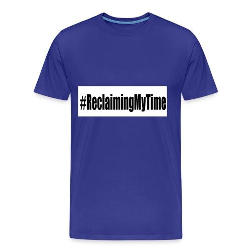 reclaimingmytyime - Men's Premium T-Shirt