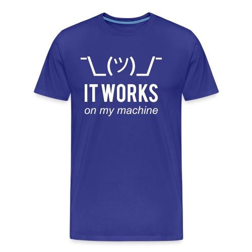 It Works On My Machine - Funny Dev Design White - Men's Premium T-Shirt