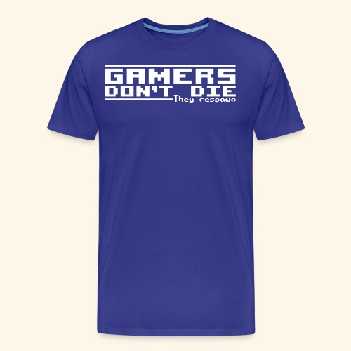Gamers Respawn - Men's Premium T-Shirt