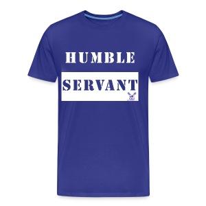 Humble Servant - Men's Premium T-Shirt