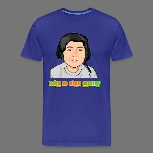 Who is This Again? - Men's Premium T-Shirt