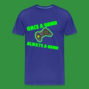 Once A Gamer Always A Gamer - Men's Premium T-Shirt