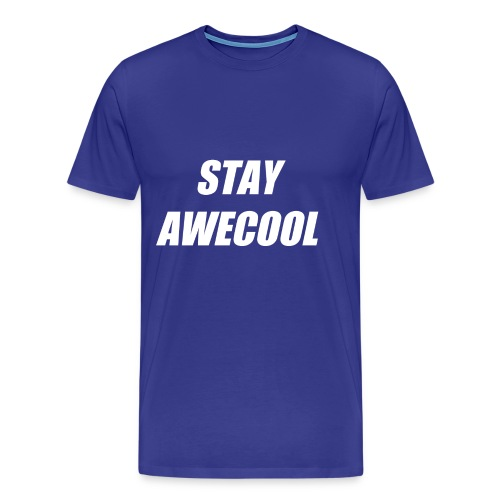 Stay Awecool - Men's Premium T-Shirt