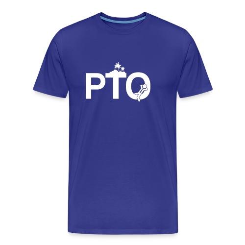 PTO - Men's Premium T-Shirt