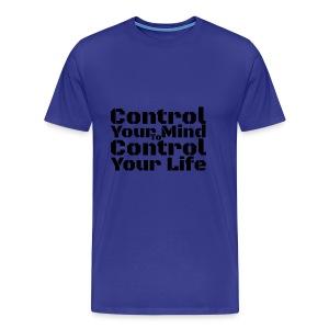 Control Your Mind To Control Your Life - Black - Men's Premium T-Shirt