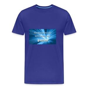 My outro sentence - Men's Premium T-Shirt