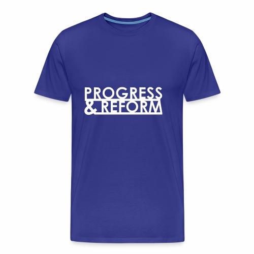 Progress and Reform - Men's Premium T-Shirt