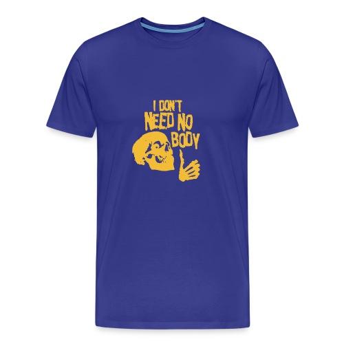 I Dont Need No Body Skeleton Halloween humour Logo - Men's Premium T-Shirt