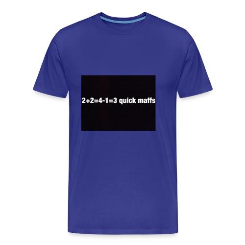 quick maffs - Men's Premium T-Shirt