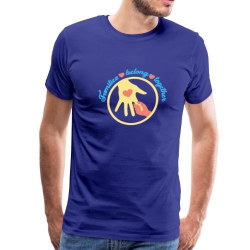 families belong together - Familias Unidas No.. - Men's Premium T-Shirt