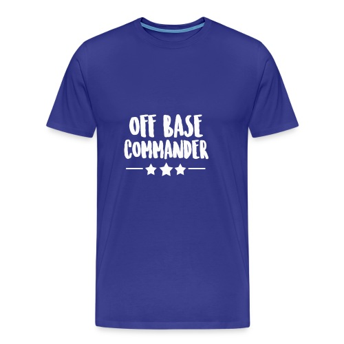 Off Base Commander - Men's Premium T-Shirt