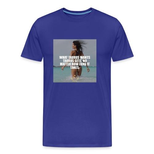Motivational Quote Taurus - Men's Premium T-Shirt