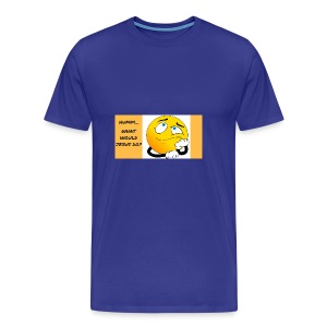 HUMM... WHAT WOULD JESUS DO? - Men's Premium T-Shirt