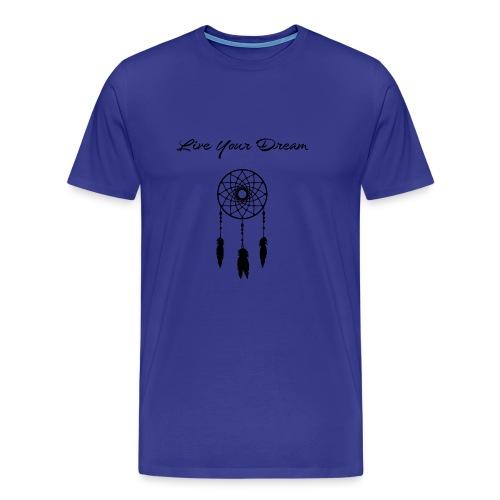 Live Your Dream Tank (black font) - Men's Premium T-Shirt
