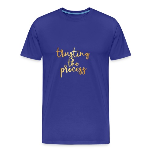 Trusting the process - Men's Premium T-Shirt