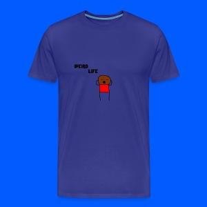 Weird Life - Men's Premium T-Shirt