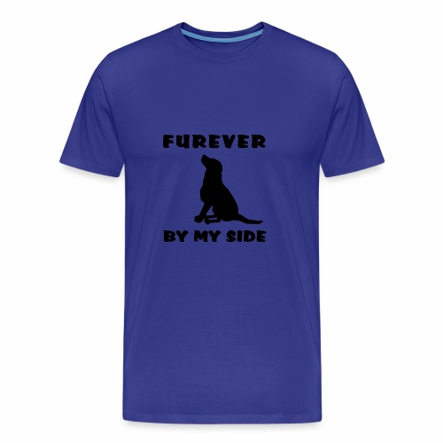 Your furever friend always by your side. - Men's Premium T-Shirt