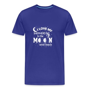 I love my Shepherd - Men's Premium T-Shirt