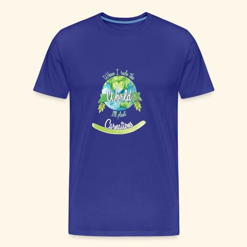 Carnations World Ruler - Men's Premium T-Shirt