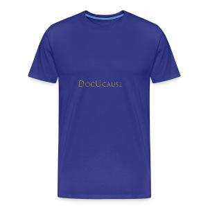 DocUcause Wear - Men's Premium T-Shirt