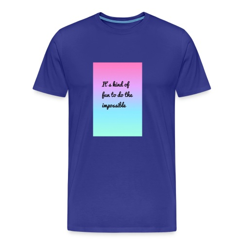 It's Kind Of Fun To Do The Impossible Ombré Shirt - Men's Premium T-Shirt