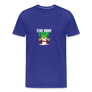 Stay Away From My D! - Men's Premium T-Shirt