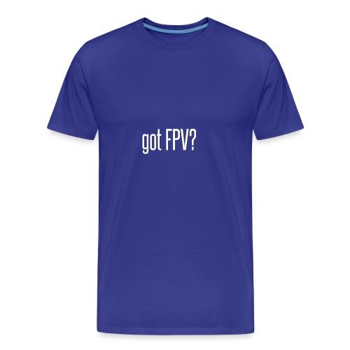 got FPV - Men's Premium T-Shirt