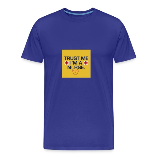 Trust me im a nurse tee - Men's Premium T-Shirt