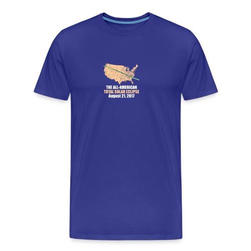 Total Solar Eclipse Summer August 21st 2017 T Shir - Men's Premium T-Shirt