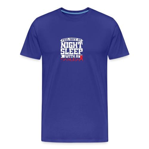 Feel safe at night, sleep with a Samurai - Men's Premium T-Shirt