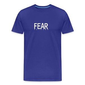 FEAR_NOTHING - Men's Premium T-Shirt