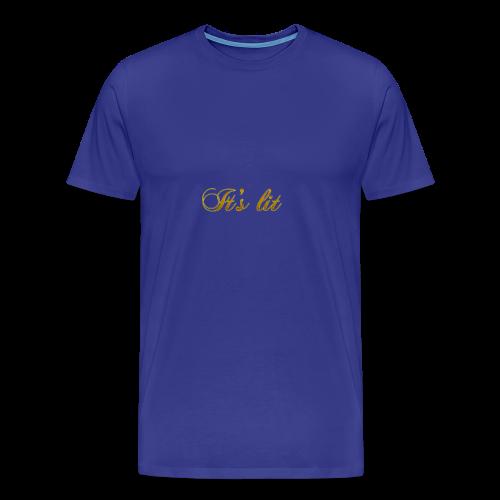 Cool Text Its lit 269601245161349 - Men's Premium T-Shirt