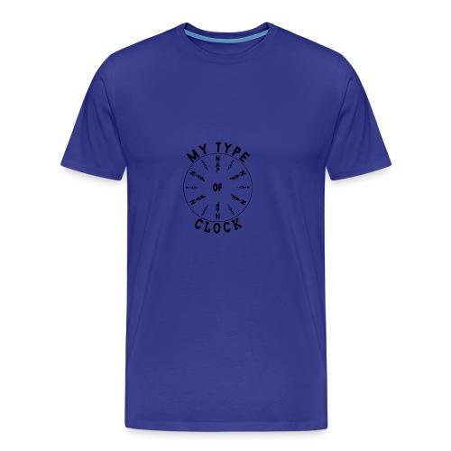 My Type Of Clock! - Men's Premium T-Shirt
