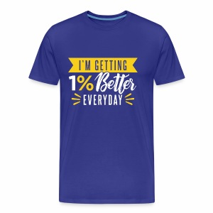 motivated to be better - Men's Premium T-Shirt