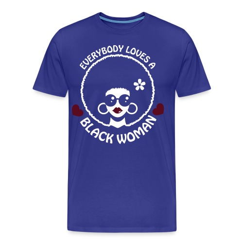 Everybody Loves Black Woman Reverse 3 - Men's Premium T-Shirt
