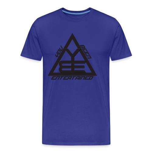 You Been Entertained - Men's Premium T-Shirt