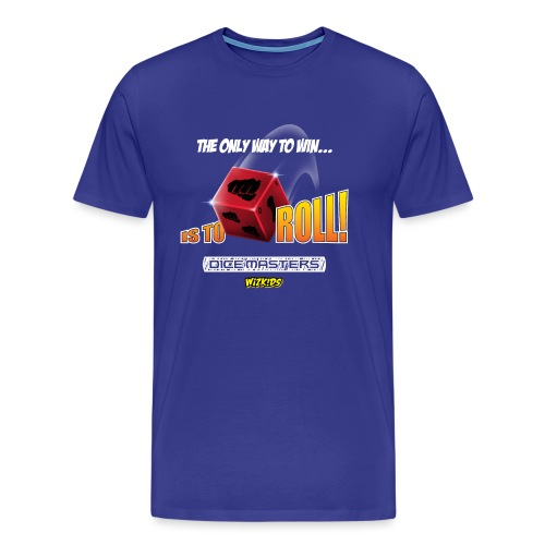 The Only Way to Win - Men's Premium T-Shirt
