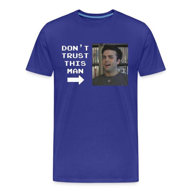 do not trust pat shirt white letters