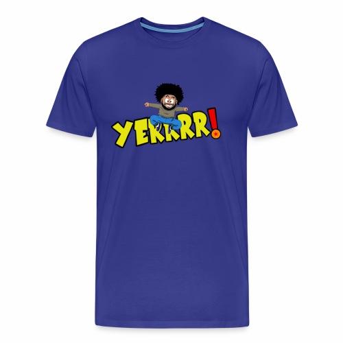 #Yerrrr! - Men's Premium T-Shirt