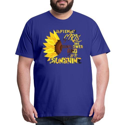 Funny Design Best September Girls Are Sunflower - Men's Premium T-Shirt