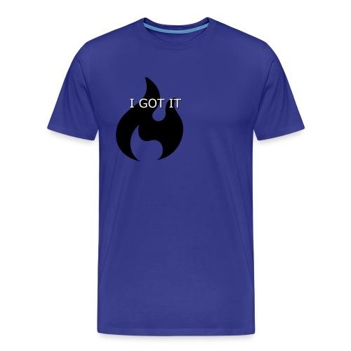 i got it - Men's Premium T-Shirt
