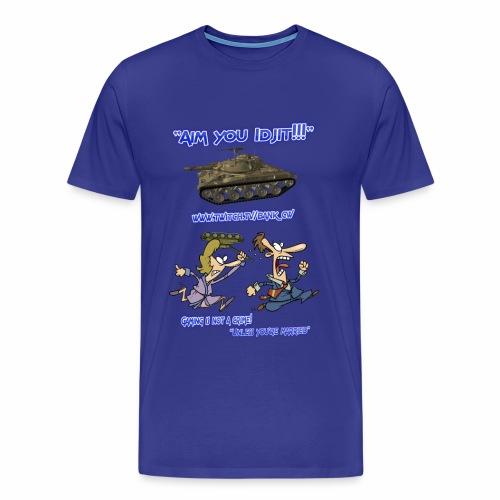 Aim You Idjit - Men's Premium T-Shirt